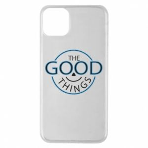 Etui na iPhone 11 Pro Max The good things