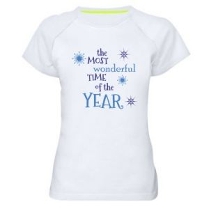 Women's sports t-shirt The most wonderful time of the year