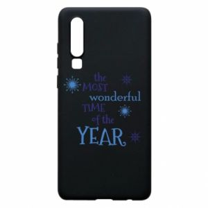 Huawei P30 Case The most wonderful time of the year