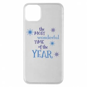 iPhone 11 Pro Max Case The most wonderful time of the year