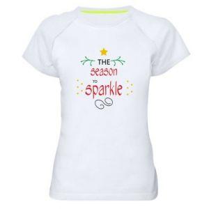 Damska koszulka sportowa The season to sparkle