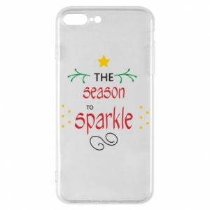 Etui na iPhone 7 Plus The season to sparkle