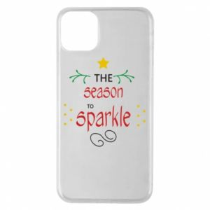 Etui na iPhone 11 Pro Max The season to sparkle