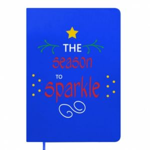 Notes The season to sparkle