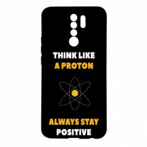 Etui na Xiaomi Redmi 9 Think like a proton always stay positive