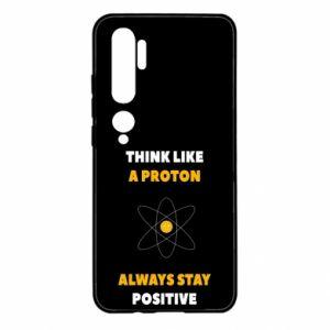 Etui na Xiaomi Mi Note 10 Think like a proton always stay positive