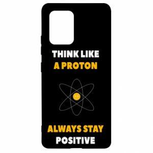 Etui na Samsung S10 Lite Think like a proton always stay positive