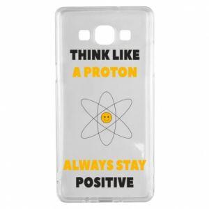 Etui na Samsung A5 2015 Think like a proton always stay positive