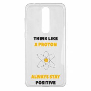 Etui na Nokia 5.1 Plus Think like a proton always stay positive