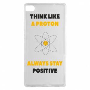 Etui na Huawei P8 Think like a proton always stay positive