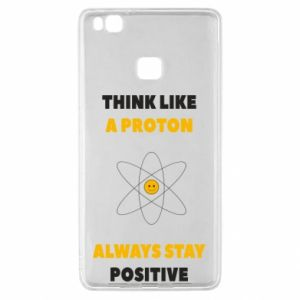 Etui na Huawei P9 Lite Think like a proton always stay positive