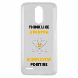 Etui na Lg K10 2017 Think like a proton always stay positive