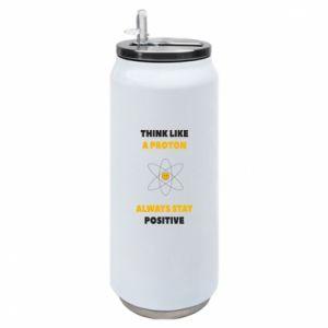 Puszka termiczna Think like a proton always stay positive
