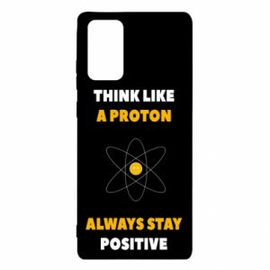 Etui na Samsung Note 20 Think like a proton always stay positive