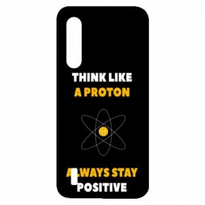 Etui na Xiaomi Mi9 Lite Think like a proton always stay positive