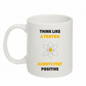 Kubek 330ml Think like a proton always stay positive