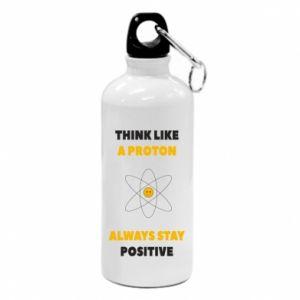 Bidon turystyczny Think like a proton always stay positive