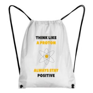 Backpack-bag Think like a proton always stay positive