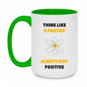 Two-toned mug 450ml Think like a proton always stay positive