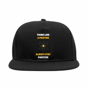 SnapBack Think like a proton always stay positive