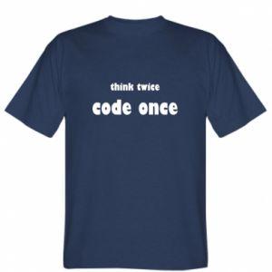 Koszulka Think twice code once