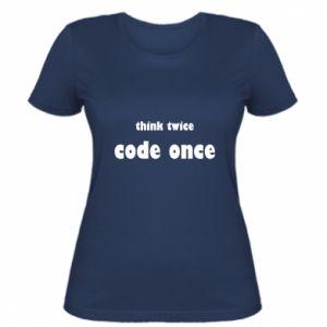 Damska koszulka Think twice code once