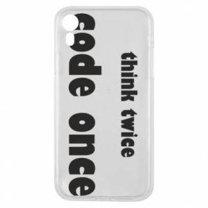 Etui na iPhone XR Think twice code once