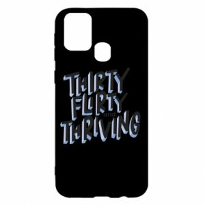 Samsung M31 Case Thirty, flirty and thriving