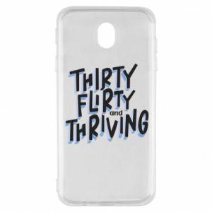 Samsung J7 2017 Case Thirty, flirty and thriving