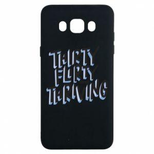 Samsung J7 2016 Case Thirty, flirty and thriving