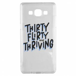 Samsung A5 2015 Case Thirty, flirty and thriving