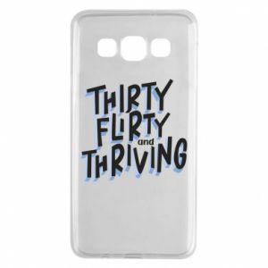 Samsung A3 2015 Case Thirty, flirty and thriving