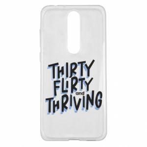 Nokia 5.1 Plus Case Thirty, flirty and thriving