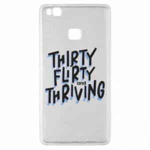 Huawei P9 Lite Case Thirty, flirty and thriving