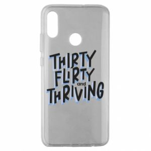 Huawei Honor 10 Lite Case Thirty, flirty and thriving
