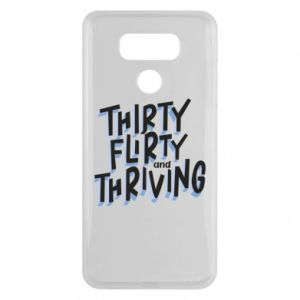 LG G6 Case Thirty, flirty and thriving