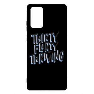 Samsung Note 20 Case Thirty, flirty and thriving