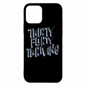 iPhone 12/12 Pro Case Thirty, flirty and thriving