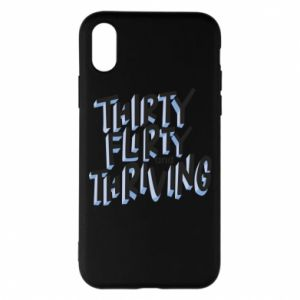 Phone case for iPhone X/Xs Thirty, flirty and thriving