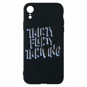 Phone case for iPhone XR Thirty, flirty and thriving
