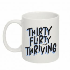 Mug 330ml Thirty, flirty and thriving