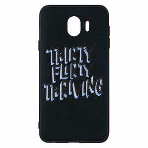 Phone case for Samsung J4 Thirty, flirty and thriving