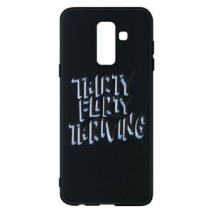 Phone case for Samsung A6+ 2018 Thirty, flirty and thriving