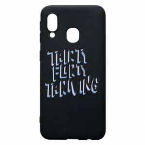 Phone case for Samsung A40 Thirty, flirty and thriving