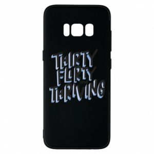 Phone case for Samsung S8 Thirty, flirty and thriving