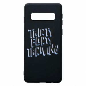 Phone case for Samsung S10 Thirty, flirty and thriving