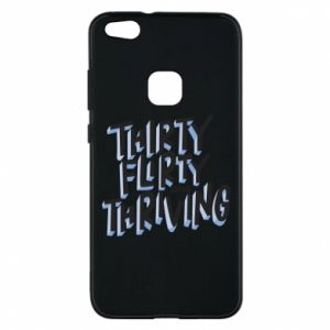 Phone case for Huawei P10 Lite Thirty, flirty and thriving