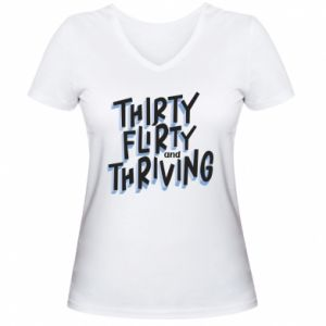 Damska koszulka V-neck Thirty, flirty and thriving