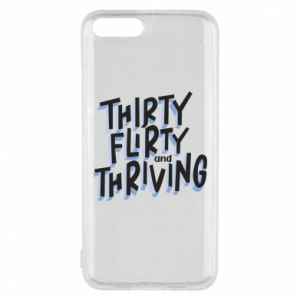 Phone case for Xiaomi Mi6 Thirty, flirty and thriving