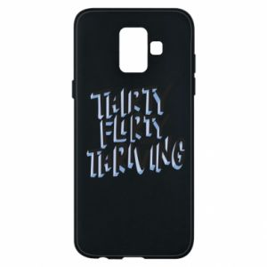Phone case for Samsung A6 2018 Thirty, flirty and thriving